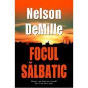 Focul salbatic (Nelson DeMille)