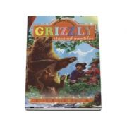Grizzlyy stapanul muntilor - James Oliver Curwood (Editie ilustrata)