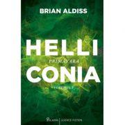 Helliconia. Primavara - Brian Aldiss