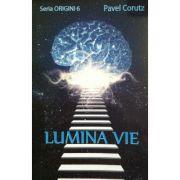 Lumina vie - Pavel Corut