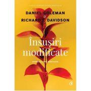 Insusiri modificate - Stiinta si arta meditatiei (Daniel Goleman)