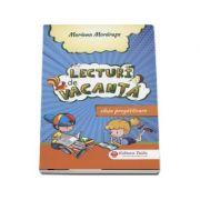 Lecturi de vacanta pentru clasa pregatitoare - Mariana Morarasu