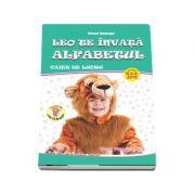Leo te invata Alfabetul, caiet de lucru pentru clasa pregatitoare. Colectia Leo te invata (2018)