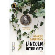 Lincoln intre vieti