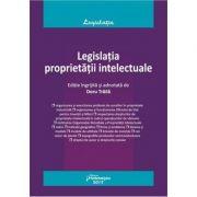 Legislatia proprietatii intelectuale. (Editie actualizata la 5 mai 2018)