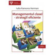Managementul clasei, strategii eficiente (Iulia Ramona Herman)