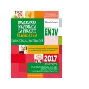 Evaluare nationala 2017 la finalul clasei a IV-a. Limba romana, matematica. 20 de teste dupa modelul MENCS