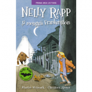Nelly Rapp si Monstrii Frankenstein - Martin Wildmark