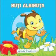 Nuti Albinuta - Mici, dar folositoare