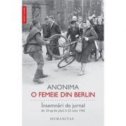 O femeie din Berlin - Insemnari de jurnal din 20 aprilie pana în 22 iunie 1945