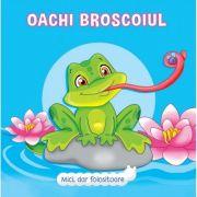 Oachi Broscoiul - Mici, dar folositoare