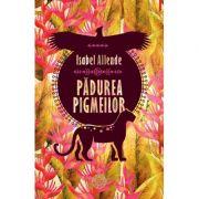 Padurea pigmeilor - Isabel Allende