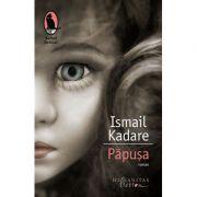Papusa - Ismail Kadare