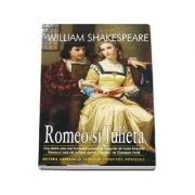 Romeo si Julieta - William Shakespeare (Editie ilustrata, colectia Clasici ai literaturii universale)