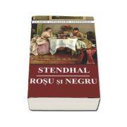 Rosu si negru - Stendhal (Colectia Clasici ai literaturii universale, Editia 2018)
