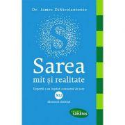 Sarea - mit si realitate - expertii s-au inselat: consumul de sare nu dauneaza sanatatii