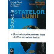 Enciclopedia Statelor Lumii - editie revizuita si actualizata 2018