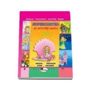 Supercartea de activitati pentru fete - Editie ilustrata