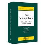 Tratat de drept fiscal. Volumul 2. Drept fiscal al Uniunii Europene