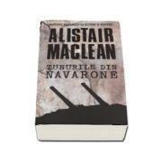 Tunurile din Navarone - Alistair Maclean
