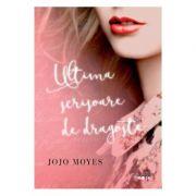 Ultima scrisoare de dragoste - Jojo Moyes