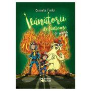 Vanatorii de fantome si spiritele de foc - Cornelia Funke