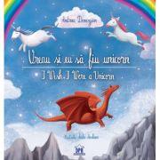 Vreau si eu sa fiu unicorn - Andreea Demirgian