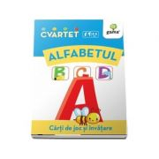 Alfabetul - Carti de joc si invatare (Colectia Cvartet 4-6 ani)
