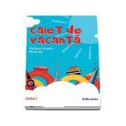 Caiet de vacanta pentru clasa I - Mirela Ilie (Editia a 3-a, revizuita 2018)