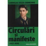 Circulari si manifeste - Corneliu Zelea-Codreanu