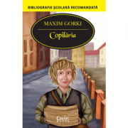 Copilăria - Maxim Gorki