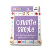 Cuvinte simple - Joc de dezvoltare a gandirii logice si de deprindere a cititului (Colectia Domino 4-6 ani)