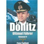 Donitz, Ultimul Fuhrer - Vol. 2