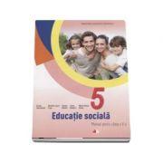 Educatie sociala, manual pentru clasa a V-a - Liliana Zascheievici (Contine CD cu editia digitala)