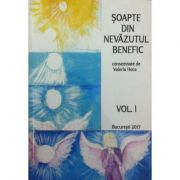 Soapte din nevazutul benefic (3 Vol.)