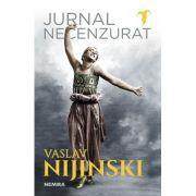 Jurnal necenzurat - Vaslav Nijinski