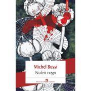 Nuferi negri - Michel Bussi