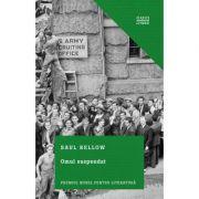 Omul suspendat - Saul Bellow