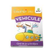 Vehicule - Carti de joc si invatare (Colectia Cvartet 4-6 ani)