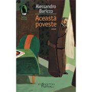 Această poveste - Alessandro Baricco