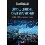 Bancile centrale, criza si postcriza