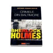 Crimele din Baltimore - Arthur Conan Doyle