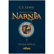Cronicile din Narnia, volumul 7. Ultima bătălie