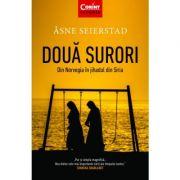 Două surori. Din Norvegia în jihadul din Siria