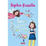 Eu si mami zana - Sophie Kinsella