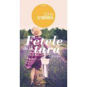 Fata de la tara - Edna O'Brien