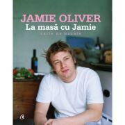 La masă cu Jamie - Jamie Oliver