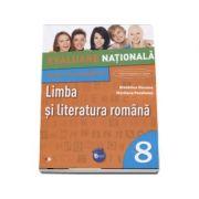 Limba si literatura romana, Teste pentru Evaluarea Nationala, clasa a VIII-a. Conform programei in vigoare (Colectia Elevul Destept)