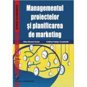 Managementul proiectelor si planificarea de marketing