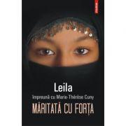 Maritata cu forta - Leila